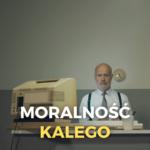 moralność kalego